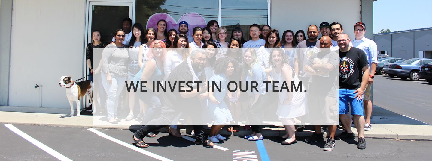 we invest in our team